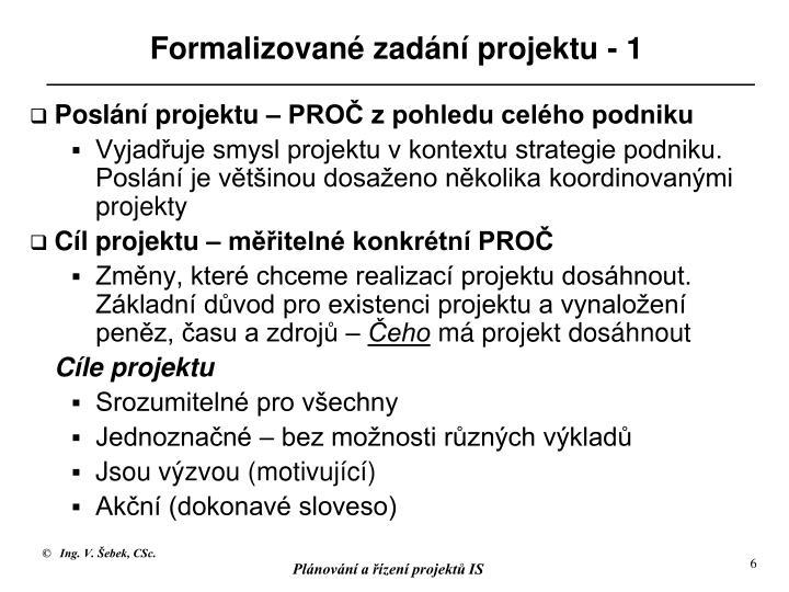 Formalizované zadání projektu - 1