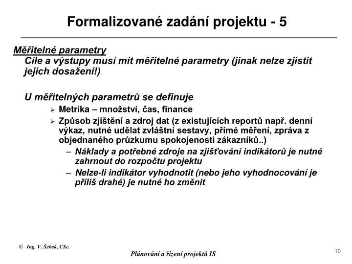 Formalizované zadání projektu - 5