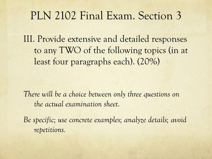 PLN 2102 Final Exam. Section 3