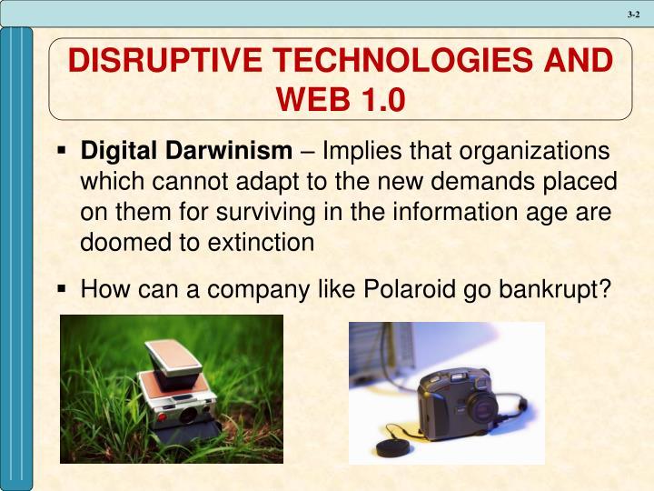 Disruptive technologies and web 1 0