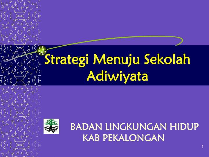 strategi menuju sekolah adiwiyata n.