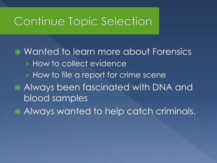Continue topic selection