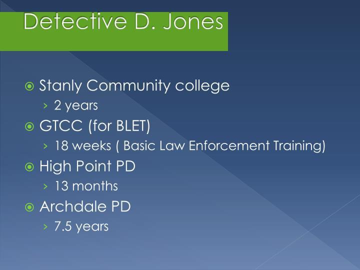 Detective D. Jones