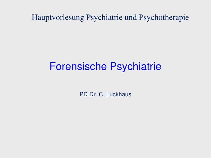 forensische psychiatrie n.