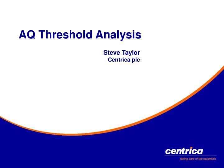 Aq threshold analysis