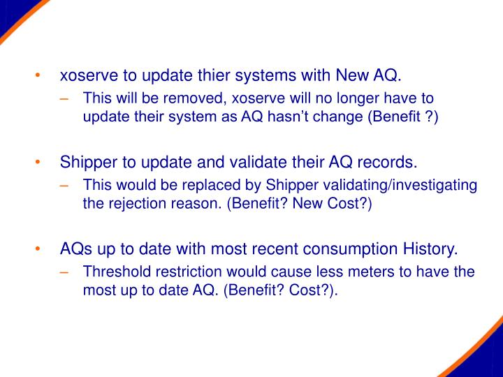 xoserve to update thier systems with New AQ.