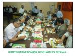 director power taking lunch with ipl officials