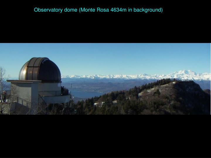 Observatory dome (Monte Rosa 4634m in background)
