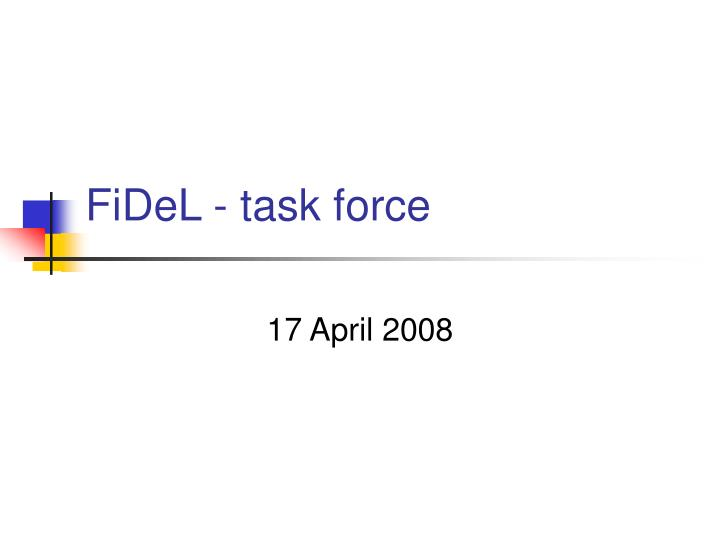 Fidel task force