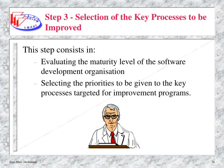 Step 3 - Selection of the Key Processes to be Improved