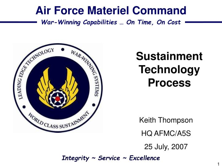 Sustainment technology process