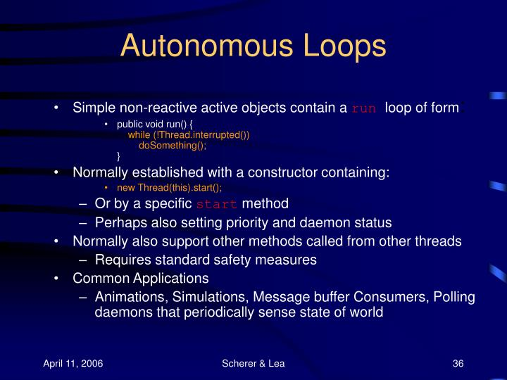 Autonomous Loops