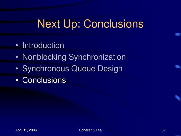 Next Up: Conclusions