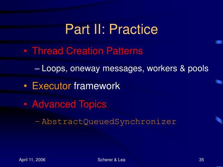 Part II: Practice