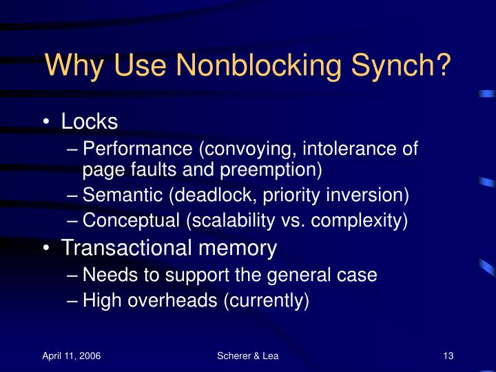 Why Use Nonblocking Synch?