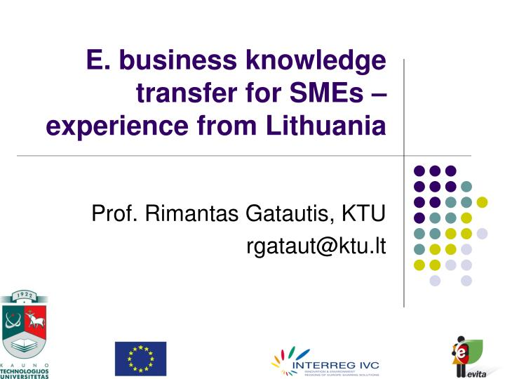 e business knowledge transfer for smes experience from lithuania