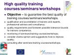 high quality training courses seminars workshops