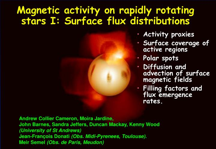 magnetic activity on rapidly rotating stars i surface flux distributions