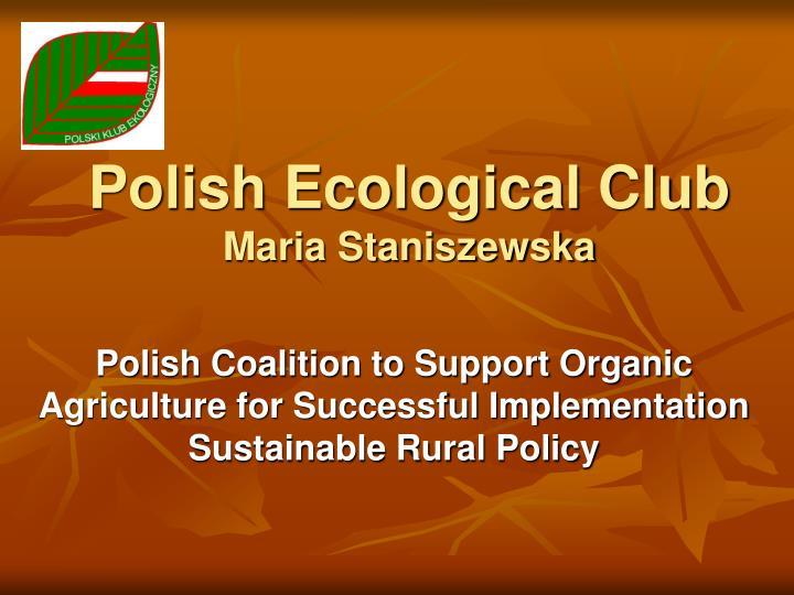 Polish ecological club maria staniszewska