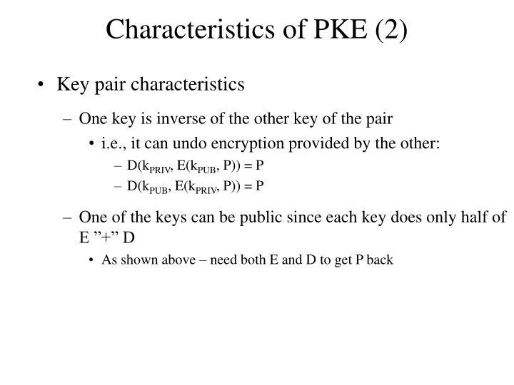 Characteristics of PKE (