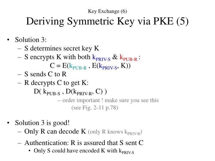 Key Exchange (6)
