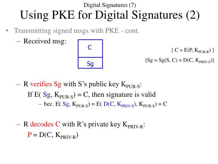 Digital Signatures (7)