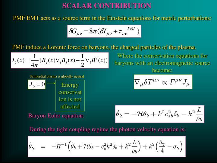 SCALAR CONTRIBUTION