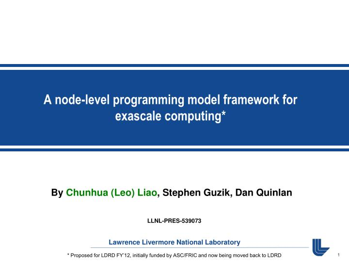 A node level programming model framework for exascale computing