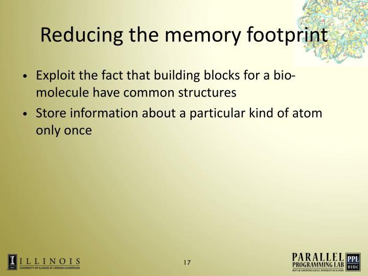 Reducing the memory footprint