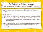 dr catherine collier s answer as used in the sioux falls school district