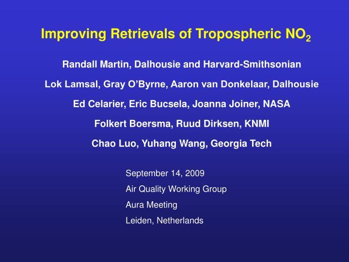 Improving Retrievals of Tropospheric NO