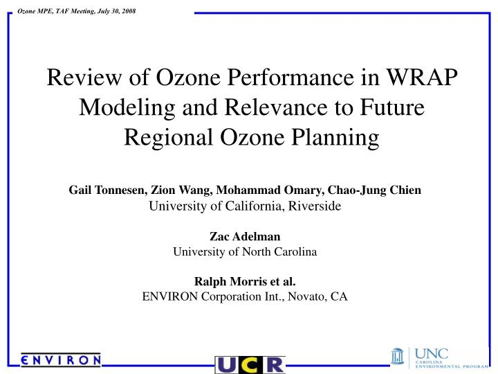 review of ozone performance in wrap modeling and relevance to future regional ozone planning n.