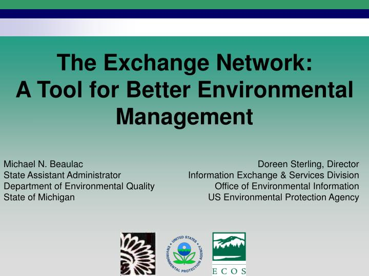 the exchange network a tool for better environmental management n.