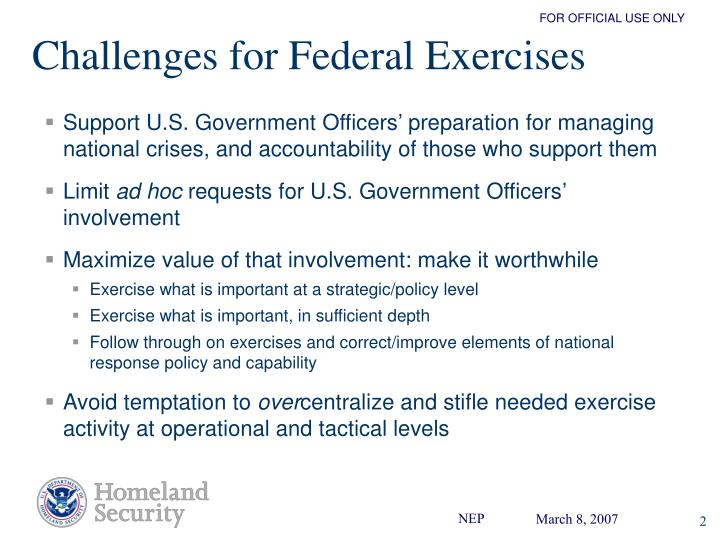 Challenges for federal exercises
