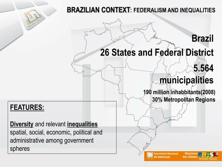 BRAZILIAN CONTEXT
