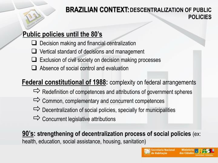 BRAZILIAN CONTEXT: