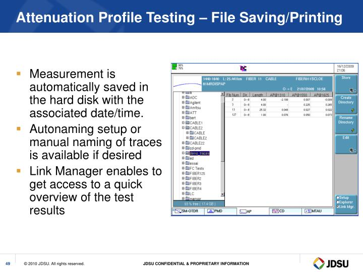 Attenuation Profile Testing – File Saving/Printing