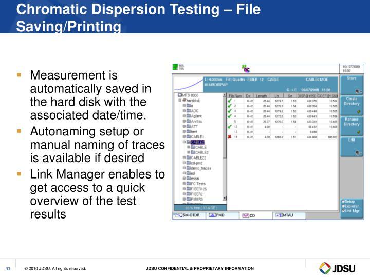 Chromatic Dispersion Testing – File Saving/Printing