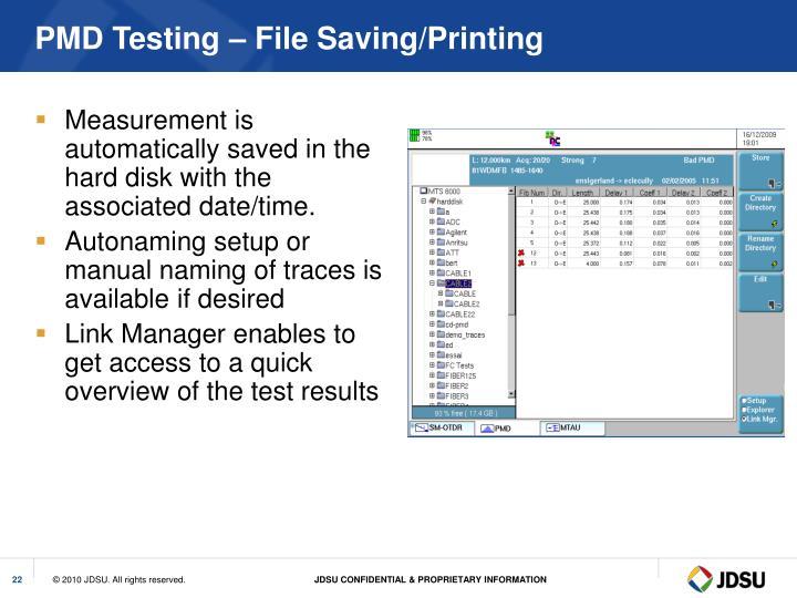 PMD Testing – File Saving/Printing