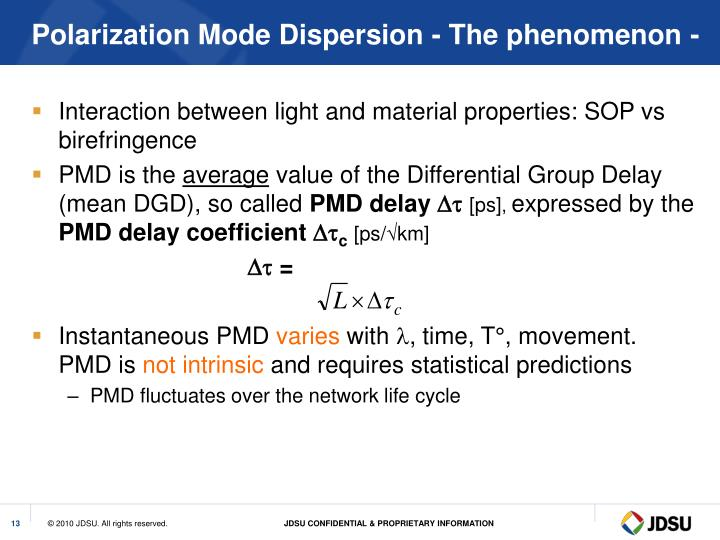 Polarization Mode Dispersion - The phenomenon -