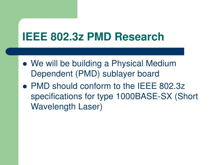 IEEE 802.3z PMD Research