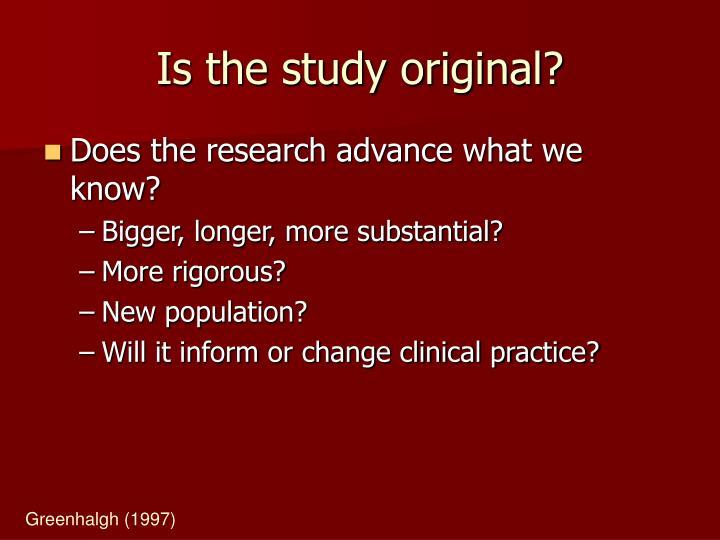 Is the study original?