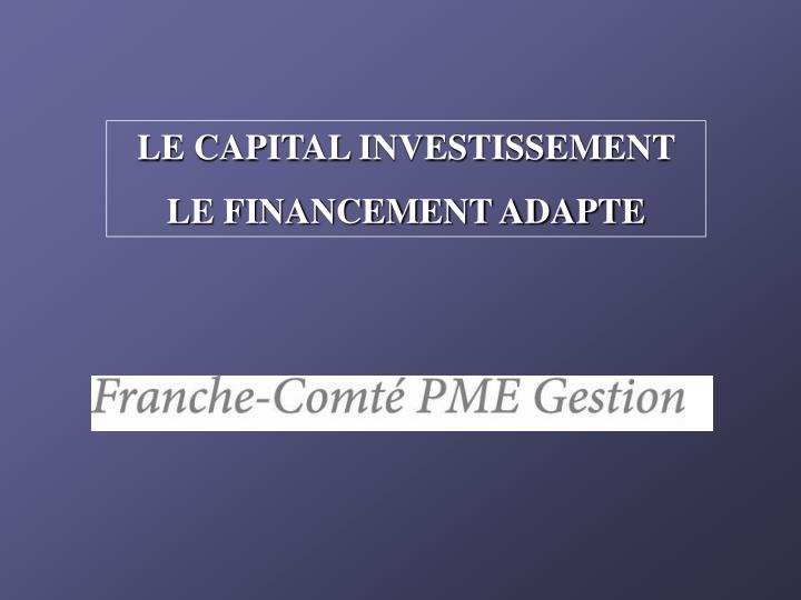 LE CAPITAL INVESTISSEMENT