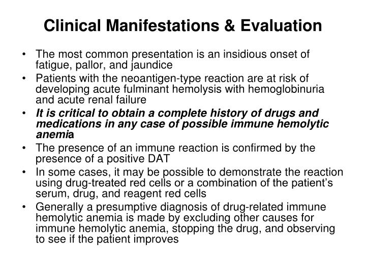 Clinical Manifestations & Evaluation