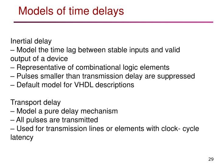 Models of time delays
