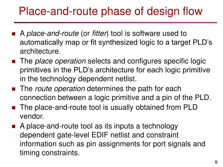 Place-and-route phase of design flow
