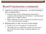board construction continued1
