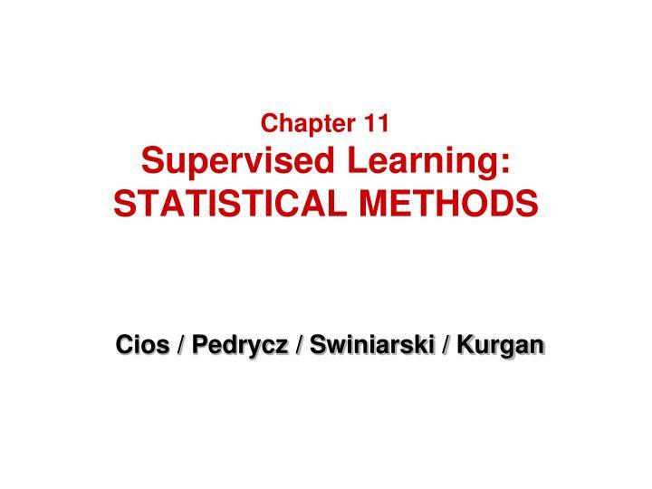 chapter 11 supervised learning statistical methods n.