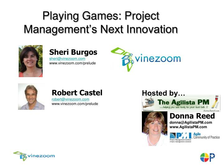 Playing games project management s next innovation