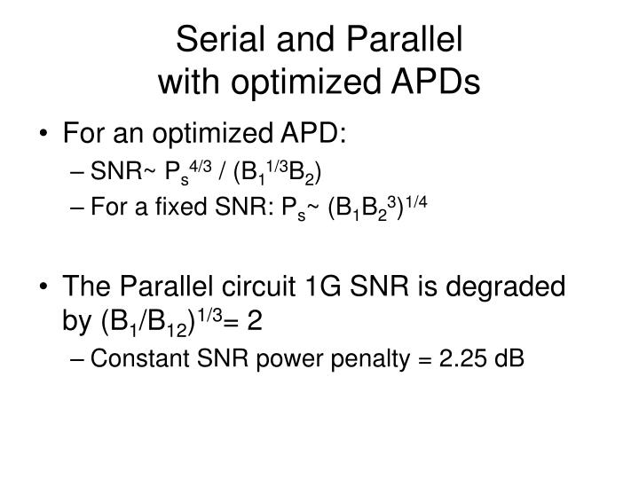 Serial and Parallel
